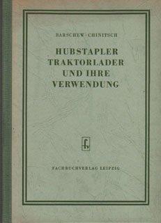 Hubstapler Traktorlader und ihre Verwendung