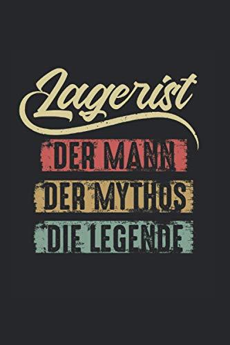 Lagerist Der Mann Der Mythos Die Legende: Lagerist Lagerarbeiter Inventur Notizbuch Tagebuch Liniert A5 6x9 Zoll Logbuch Planer Geschenk