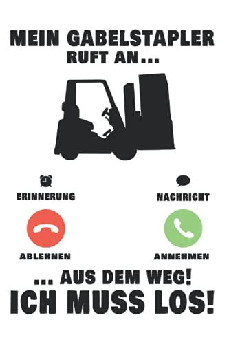 Gabelstapler Notizbuch: Mein Gabelstapler Ruft An Staplerfahrer Lagerist / 6X9 Zoll / 120 Gepunktete Seiten Seiten